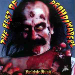 Drahdiwaberl - Die Letzte Ölung - The Best Of Drahdiwaberl mp3 download