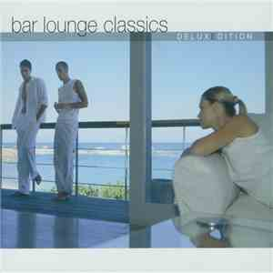 Various - Bar Lounge Classics (DeluxEdition) mp3 download