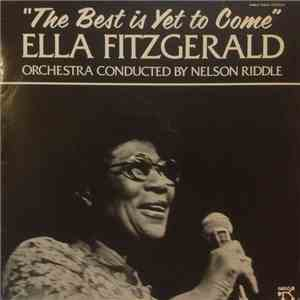 Ella Fitzgerald - The Best Is Yet To Come mp3 download